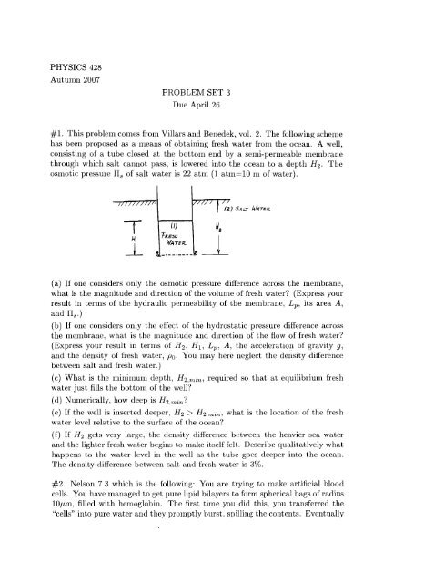 PHYSICS 428 Autumn 2007 PROBLEM SET 3 Due April 26 #1  This