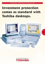 Investment protection comes as standard with Toshiba desktops.