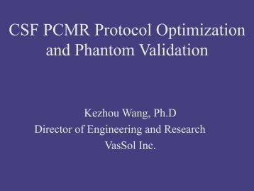 CSF PCMR Protocol Optimization and Phantom Validation