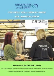 the drill hall library guide for support staff - Medway Campus Online ...