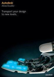 Autodesk® AliasStudio™ Transport your design to new levels.