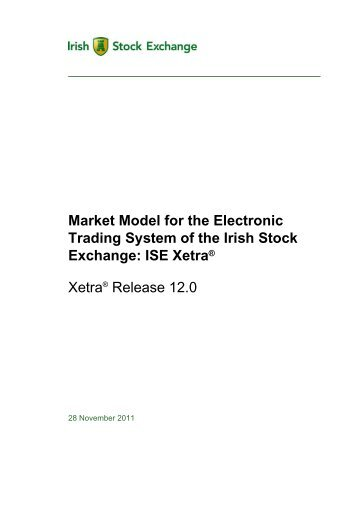 Market Model for the Electronic Trading System of the Irish Stock ...