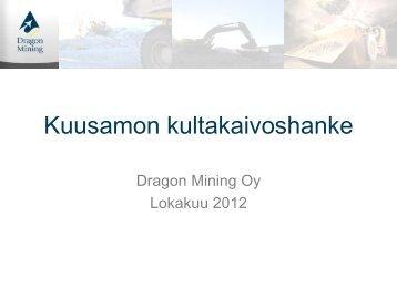 Kuusamon kaivoshanke lokakuussa 2012