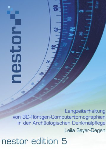 Langzeiterhaltung von 3D-Röntgen-Computertomographien