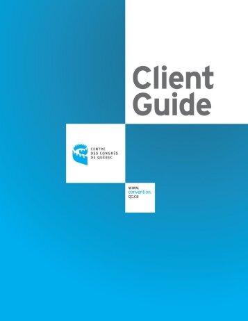 Client Guide - Centre des congrès de Québec