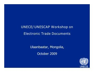 UNECE/UNESCAP Workshop on Electronic Trade Documents ...