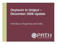 Oxytocin in Uniject – December 2006 Update - POPPHI
