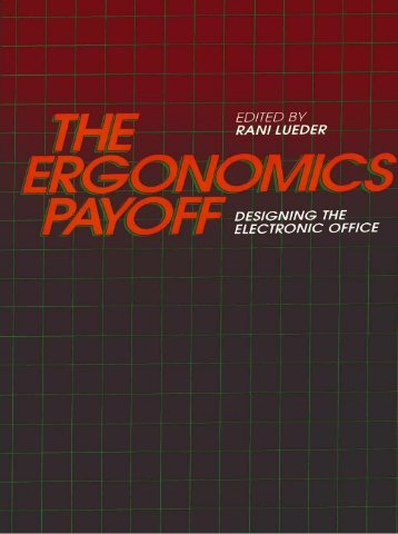 The Ergonomics Payoff: Designing the electronic office. Introduction ...