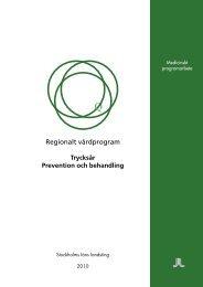 Regionalt vårdprogram: trycksår, prevention och behandling.