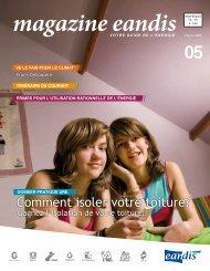 Magazine Eandis 05 - Février 2008 - 'Comment isoler votre toiture?'