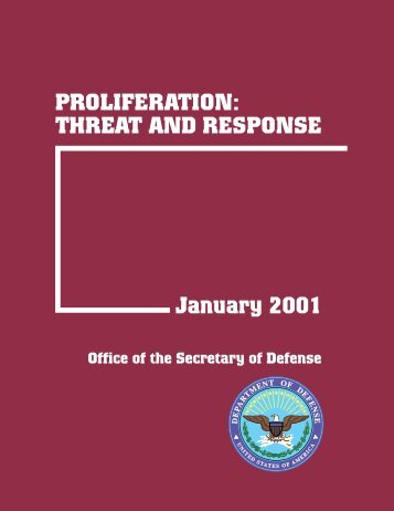 PROLIFERATION: THREAT AND RESPONSE January ... - Iraq Watch