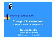 Transport infrastructure: how much do we need ... - RAC Foundation