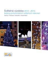 Světelná výzdoba 2012 - 2013 - ELPE sro