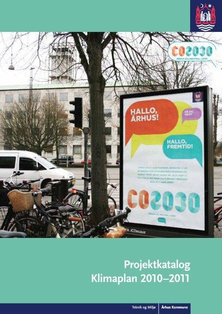 Projektkatalog Klimaplan 2010-2011 (pdf) - Aarhus.dk