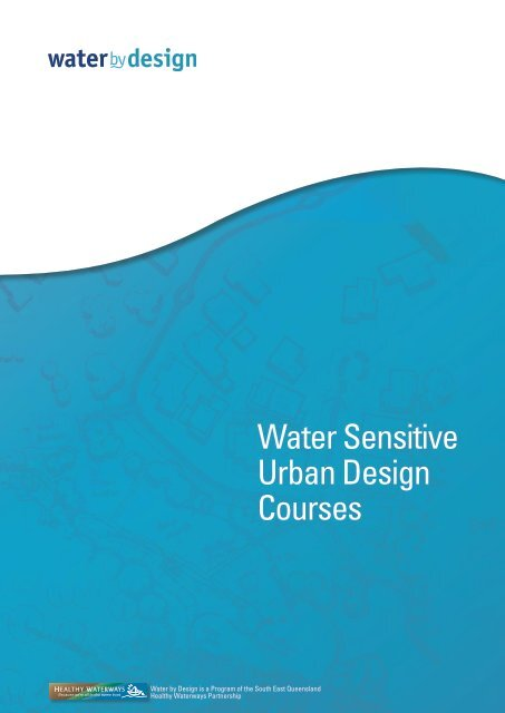 Water Sensitive Urban Design Courses - Water by Design