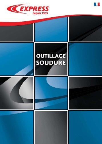 Catalogue outillage Soudure 2010 - Express