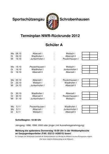 Terminplan NWR 2012 RR - Sportschützengau Schrobenhausen