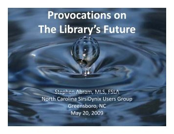 Provocations on The Library's Future - Stephen's Lighthouse