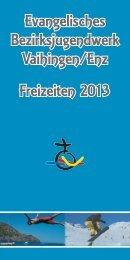 Freizeitprospekt - Evangelischen Bezirksjugendwerks Vaihingen/Enz