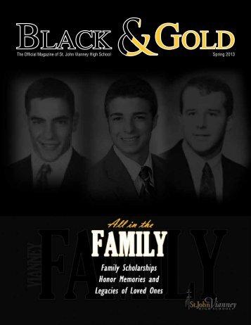 The Official Magazine of St. John Vianney High School Spring 2013