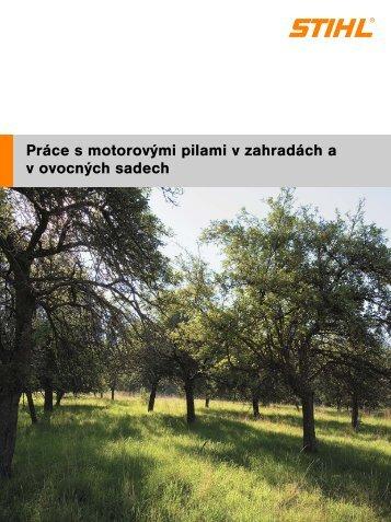 Práce s motorovými pilami v zahradách a sadech - Gardenia.cz