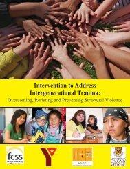 Intervention to Address Intergenerational Trauma: - YMCA Calgary