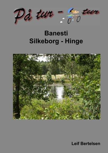 PÃ¥ tur - cykeltur. Banesti Silkeborg - Hinge - lgbertelsen.dk