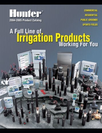 LIT-060 Hunter 2004-2005 Product Catalog - Ewing Irrigation