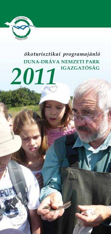 A Duna-Dráva Nemzeti Park Igazgatóság 2011. évi eseménynaptára