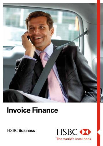 Invoice Finance Brochure (PDF) - Business banking - HSBC