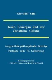Kant, Lonergan und der christliche Glaube - Verlag Traugott Bautz ...