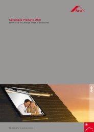 Catalogue Produits 2010 2 0 1 0 - La Fenêtre de Toit - Roto