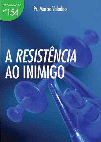 A Resistência ao Inimigo - Lagoinha.com