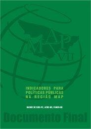 INDICADORES PARA POLÍTICAS PÚBLICAS NA REGIÃO MAP