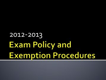 Exam Policy and Exemption Procedures