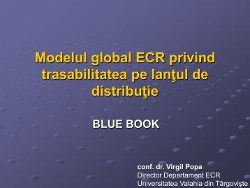 Modelul global ECR privind trasabilitatea pe lantul de ... - ecr-uvt