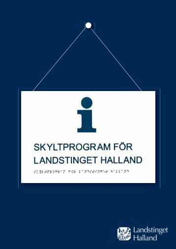 Skyltprogram LtH-inlaga - Region Halland