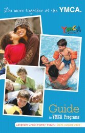 Langham Creek Family YMCA • April-August 2009