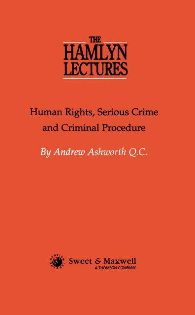 Human Rights, Serious Crime and Criminal Procedure - College of ...