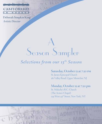 A Season Sampler A Season Sampler - Schola Cantorum on Hudson