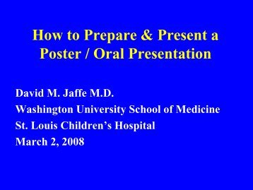 How to prepare & present a poster / oral presentation
