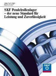 SKF Pendelrollenlager – der neue Standard für Leistung und ...