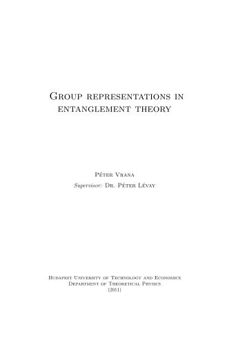 Group representations in entanglement theory - Department of Physics