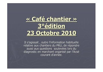 Café chantier » 3°édition 23 Octobre 2010 - La Fabrique