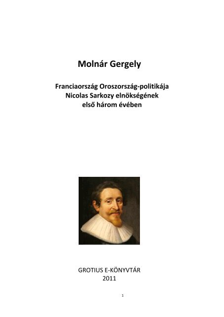 Franciaorszag_Oroszorszag-politikaja 1.7 MB PDF ... - Grotius