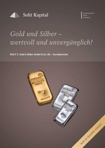 Gold und Silber – wertvoll und unvergänglich! - SOLIT Kapital GmbH