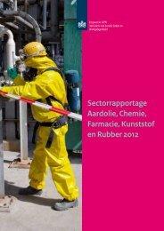 Sectorrapportage Aardolie, Chemie, Farmacie ... - Inspectie SZW