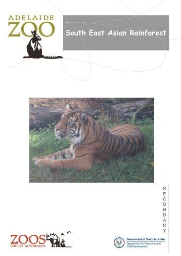 SE Asian Rainforest Secondary.pdf - Zoos South Australia