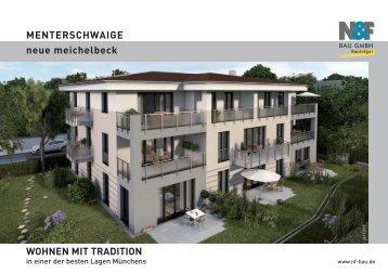 WOHNEN MIT TRADITION neue meichelbeck ... - N & F Bau GmbH