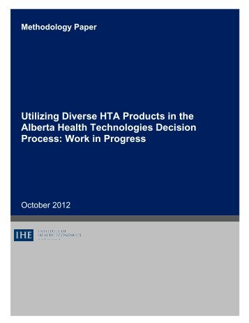 Utilizing Diverse HTA Products - Institute of Health Economics